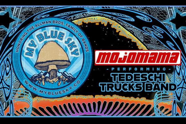 My Blue Sky, Mojomama & the Music of Allman Brothers, Tedeschi Trucks Band