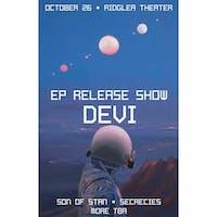 Devi's EP Release Show w/ Son of Stan, Secrecies and more!