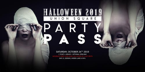 Union Square Halloween Party Pass 10/26