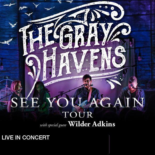 THE GRAY HAVENS / Wilder Adkins