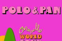 POLO & PAN - CARAVELLE WORLD TOUR