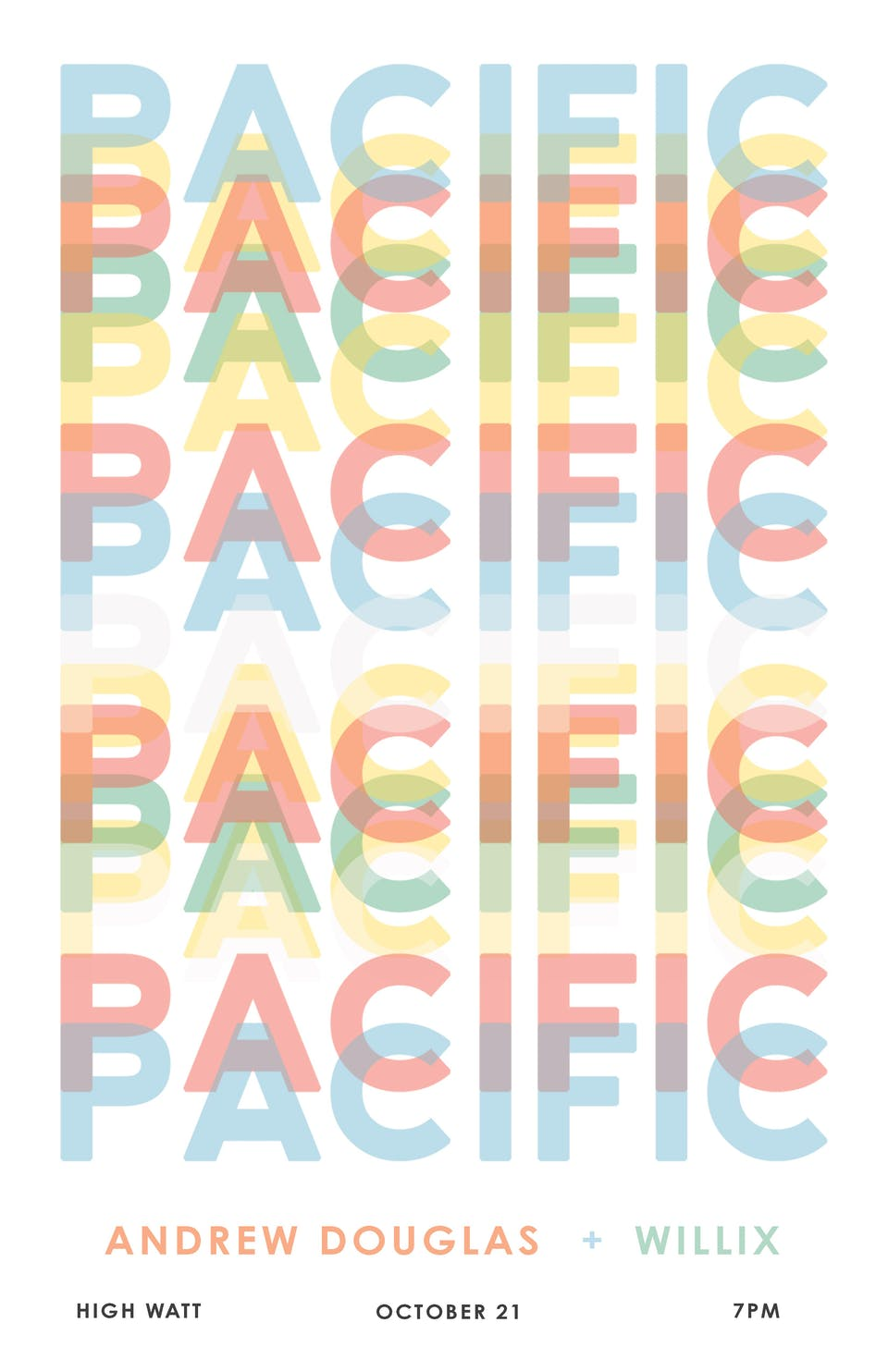 Pacific w/ Andrew Douglas & Willix