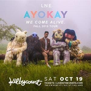 ayokay: we come alive. Fall 2019 Tour