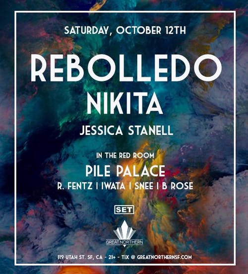 Rebolledo | Nikita | Pile Palace – presented by GN x SET