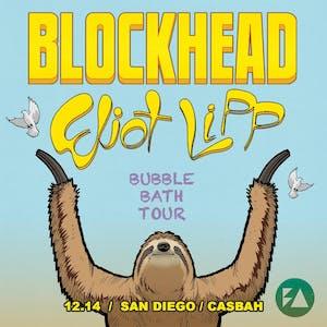 Blockhead, Eliot Lipp - Bubble Bath Tour