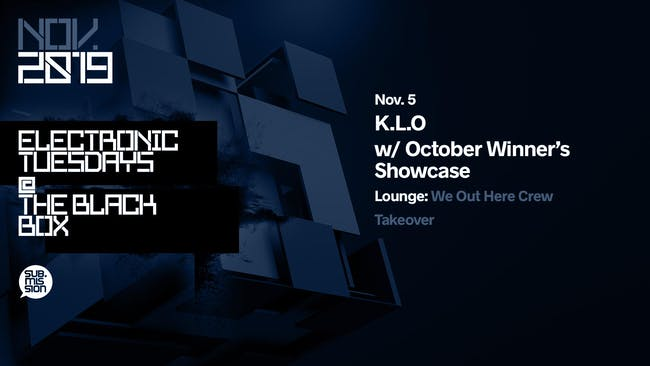 K.L.O w/ October Winner's Showcase