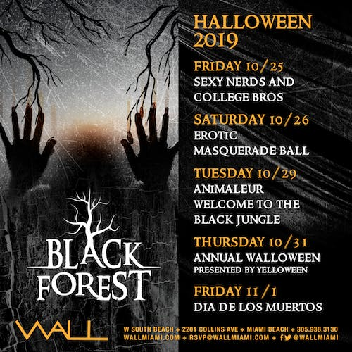 Black Forest at WALL Lounge Miami Halloween Lineup