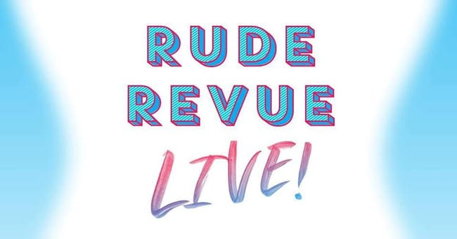 Rude Revue LIVE! featuring Nicole Springer