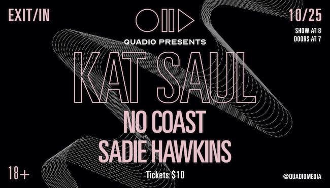 Kat Saul, No Coast and Sadie Hawkins