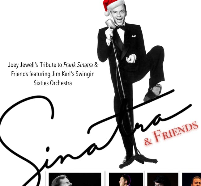 Joey Jewell's Tribute to Frank Sinatra with The Swingin Sixties Orchestra