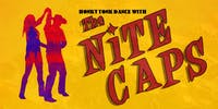 Honky Tonk Dance with the Nite Caps!