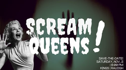 Scream Queens!