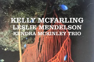 KELLY MCFARLING  with Leslie Mendelson and  Kendra McKinley