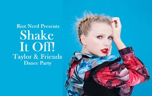 Shake It Off: Taylor & Friends Dance Party