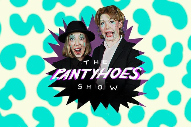 The Pantyhoes Show