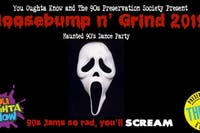 GooseBump 'n' Grind 2019: Haunted 90s Dance Party