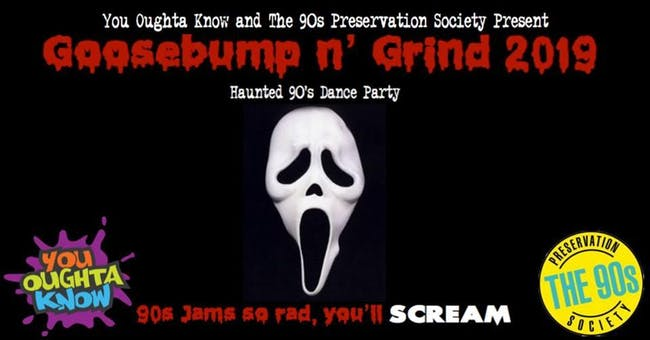 GooseBump 'n' Grind 2019: Haunted 90s Dance Party