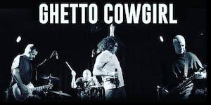 GHETTO COWGIRL