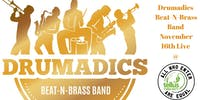 Drumadics Beat-N-Brass Band // One Too Many