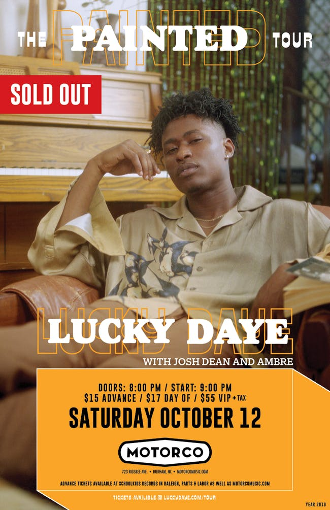 LUCKY DAYE The Painted Tour 2019 with Josh Dean and Ambre (SOLD OUT)