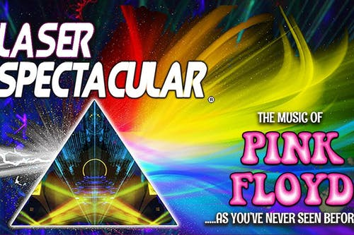 The Pink Floyd Laser Spectacular - Cancelled.
