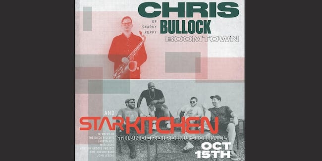 Chris Bullock Boomtown & Star Kitchen
