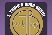 L Train's B-Day Bash