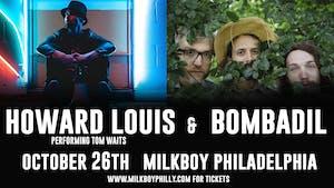 Howard Louis Performs Tom Waits + Bombadil (Matinee)