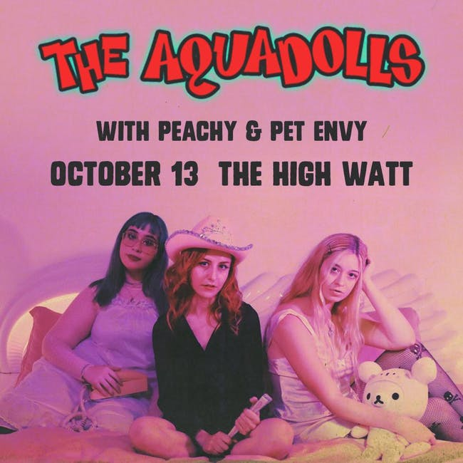 The Aquadolls w/ Peachy, Pet Envy, & No Parents