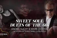 Sweet Soul Duets of the 60's with Mark Lickteig and Andra Suchy