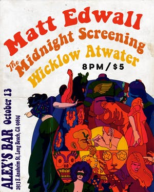 Matt Edwall + The Midnight Screening + Wicklow Atwater