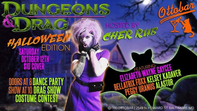 Dungeons and Drag Halloween Edition!