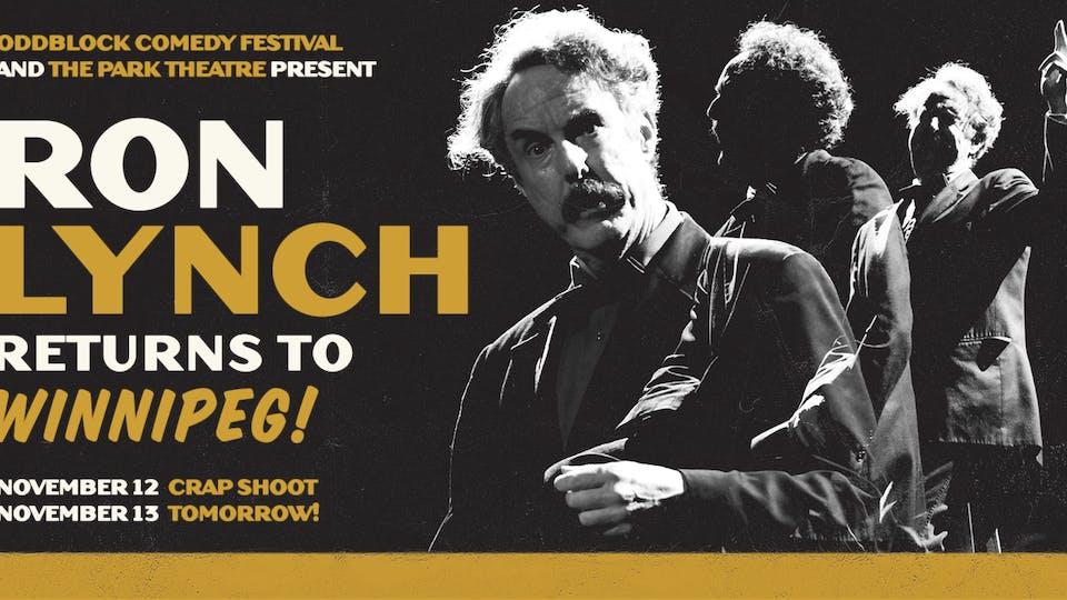 TOMORROW W/ Ron Lynch