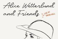 Alice Wetterlund and Friends