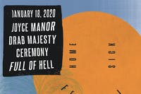 Home Sick Festival with Joyce Manor, Drab Majesty, Ceremony + more