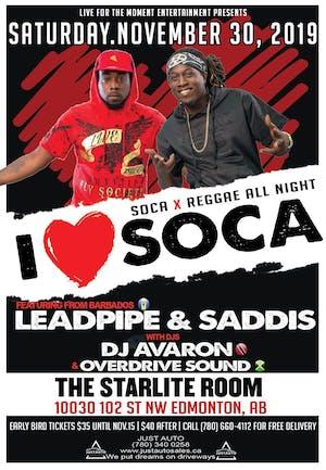 I <3 Soca feat. LEADPIPE and SADDIS