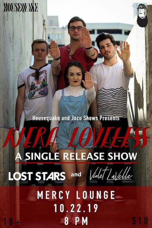 Kiera Loveless w/ Lost Stars & Violet LaVelle