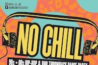 No Chill!