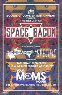Space Bacon w/ MoonRadish // Mr. Specific //
