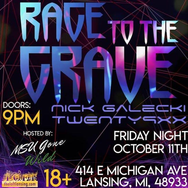Rage To The Grave Feat: Nick Galecki, Twenty9xx
