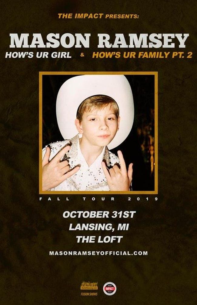MASON RAMSEY - HOWS UR GIRL & HOWS UR FAMILY TOUR PT. II