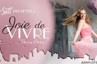 Joie De Vivre (7pm Show)