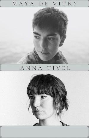 Anna Tivel + Maya DeVitry