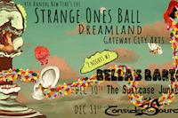 Bella's Bartok's Strange Ones Ball w/ Consider The Source at GCA