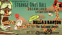 Bella's Bartok's Strange Ones Ball w/ Consider The Source at GCA