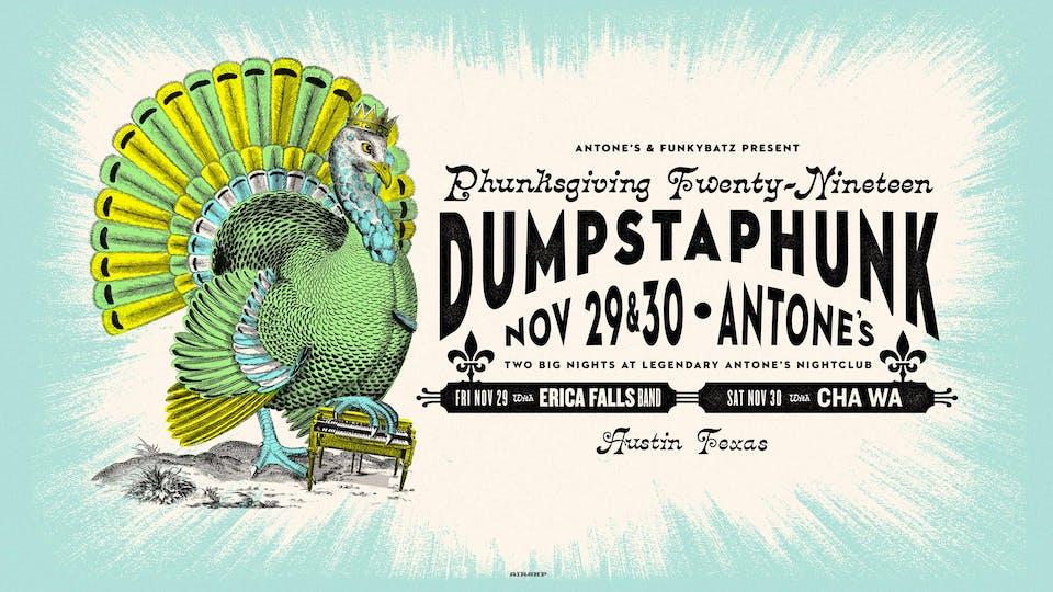 Dumpstaphunk's 2nd Annual Phunksgiving w/ Cha Wa