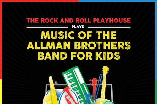 The Rock And Roll Playhouse plays: Music of Allman Brothers for Kids