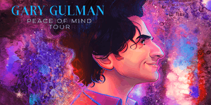 Gary Gulman - Peace of Mind Tour