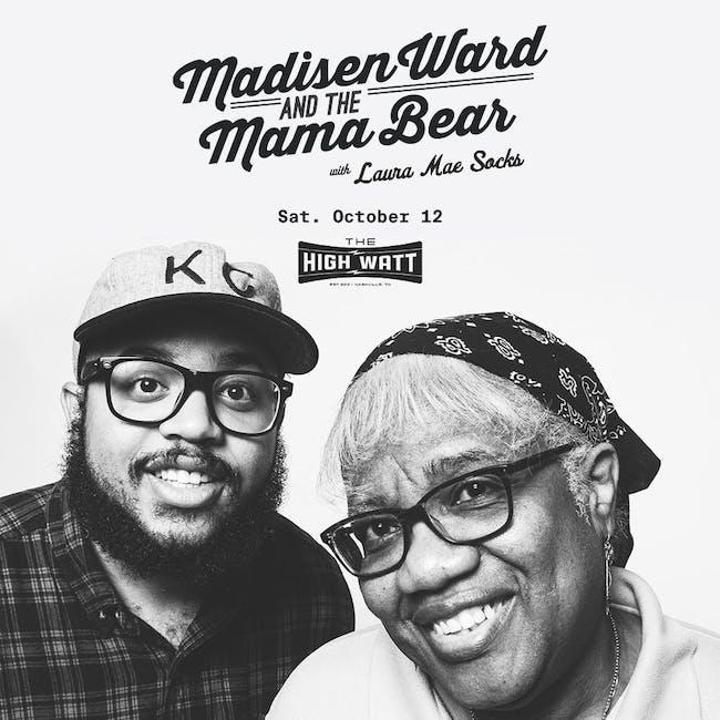 Madisen Ward & the Mama Bear w/ Laura Mae Socks