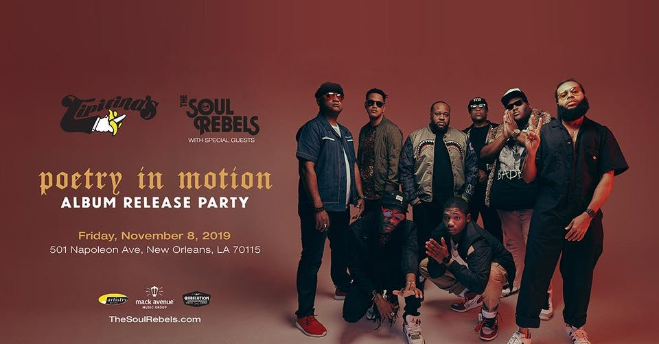 The Soul Rebels - Poetry in Motion Album Release Party